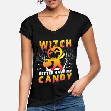 Witch Better Have My Candy Halloween - Frauen Vintage T-Shirt