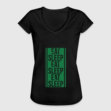 Just chill - eat sleep eat sleep sleep - Women's Vintage T-Shirt