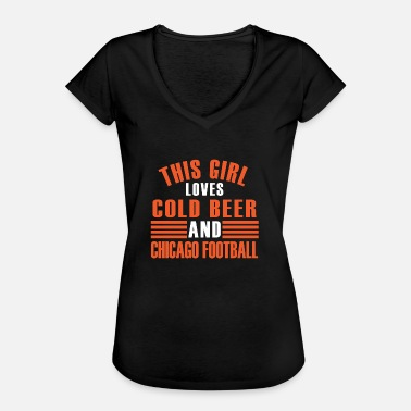 Chicago Bears girl cold beer chicago - Women's Vintage T-Shirt