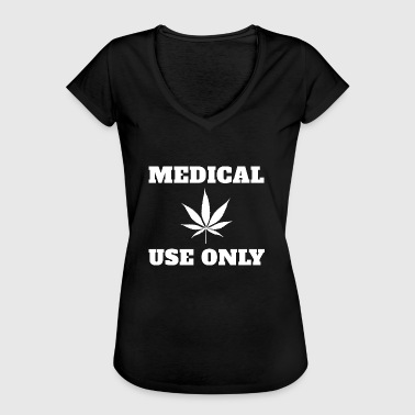 Medical cannabis Medical use only - Women's Vintage T-Shirt