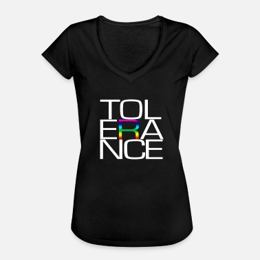 Tolerancia Tolerancia a la tolerancia - Camiseta vintage mujer