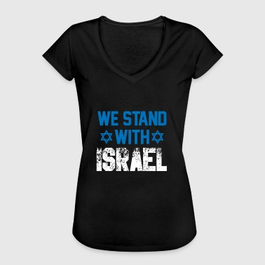 we stand with Israel - Gift Jew Democracy - Women's Vintage T-Shirt
