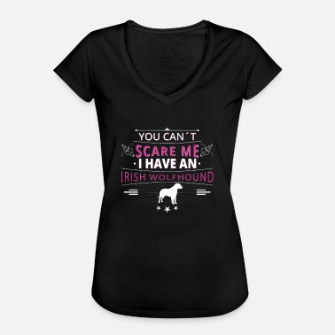 Irish Wolfhound Irish Wolfhound scare Irish Wolfhound - Women's Vintage T-Shirt