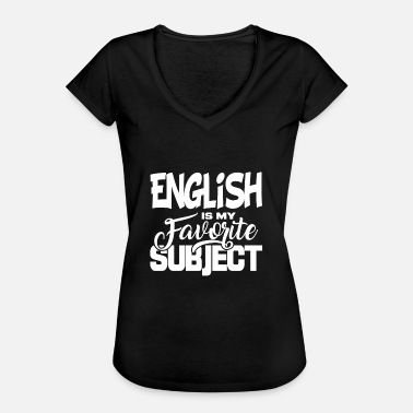 School Day School Subject School Gift Student Subject English - Women's Vintage T-Shirt