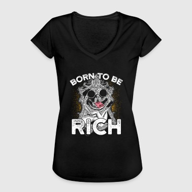 Born To Be Rich - Women's Vintage T-Shirt