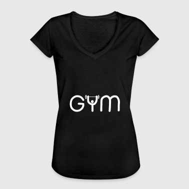 Gyms GYM gym - Women's Vintage T-Shirt