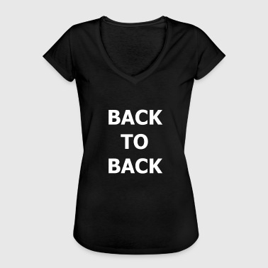 BACK TO BACK Friendship Back to back - Women's Vintage T-Shirt