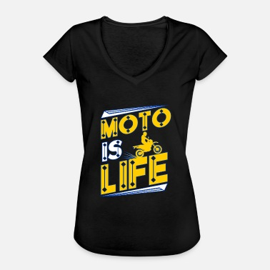 Moto Love Enduro Motocross - Moto is Life - Women's Vintage T-Shirt