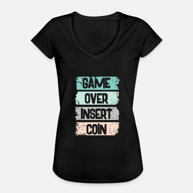 Insert Coin Game Over Insert Coin - Camiseta vintage mujer