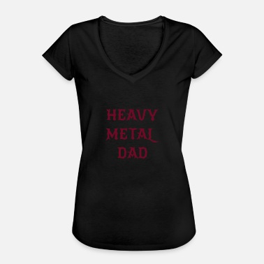 Heavy Metal Dad Heavy Metal Dad - Women's Vintage T-Shirt