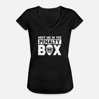 Penalty Hockey Meet Me in Penalty Box - Vrouwen Vintage T-shirt