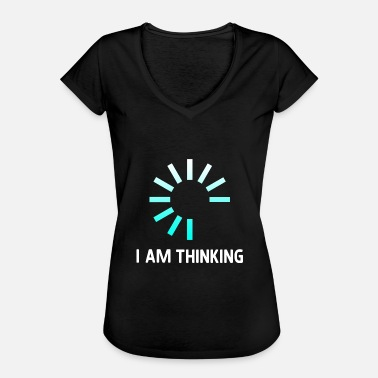I Think Therefore I Am I am thinking - Women's Vintage T-Shirt