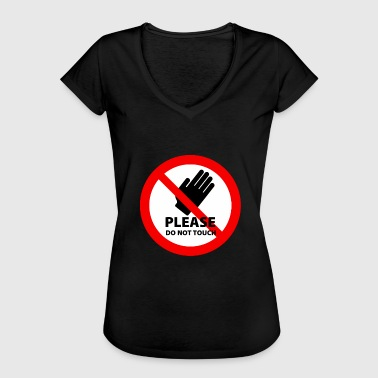 Do not touch it - Women's Vintage T-Shirt