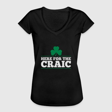 HERE FOR THE CRAIC - Women's Vintage T-Shirt