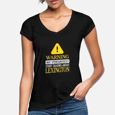 Lexington WARNING! : Lexington - Frauen Vintage T-Shirt