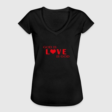 No God No Love God is love is God - Women's Vintage T-Shirt