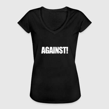 Contra Against Against Anti Contra Gift - Vrouwen Vintage T-shirt