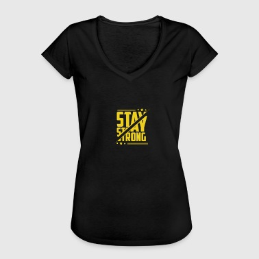 Stay Strong Stay strong - Women's Vintage T-Shirt