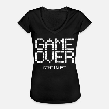 Game Over Game over - Women's Vintage T-Shirt