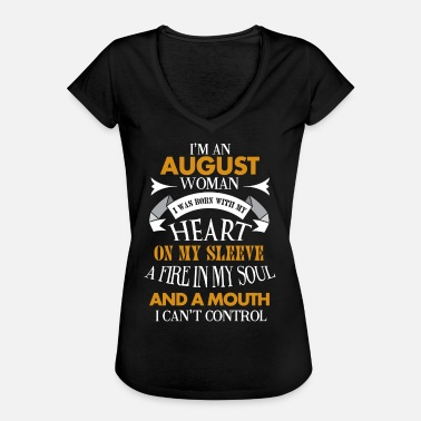 Born In August I'm an August woman I was born with my heart - Women's Vintage T-Shirt