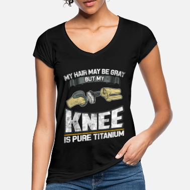 Injury My knee is pure titanium gift - Women's Vintage T-Shirt