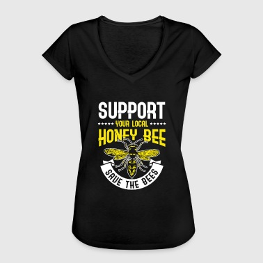 Support your local Honey Bee Save the Bees - T-shirt vintage Femme