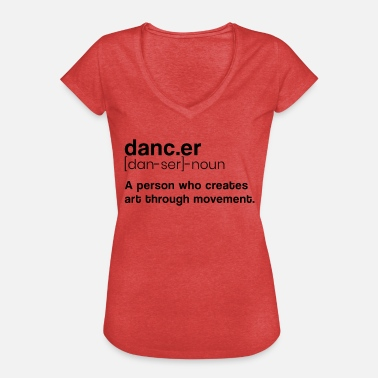 Definition Taenzer Definition - Frauen Vintage T-Shirt