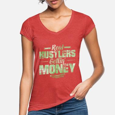 Hop Hustle Hip Hop Rap Spruch Money - Frauen Vintage T-Shirt
