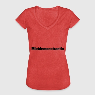 Mietdemonstrantin Satire - Frauen Vintage T-Shirt