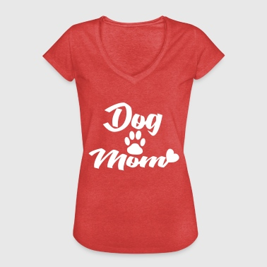 Dog Mom Dog Mom, dogs mom. - Women's Vintage T-Shirt