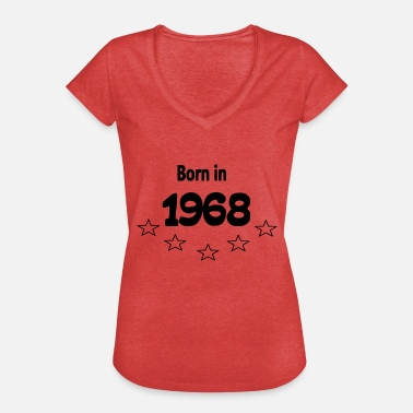 Born Zahl Born in 1968 - Frauen Vintage T-Shirt