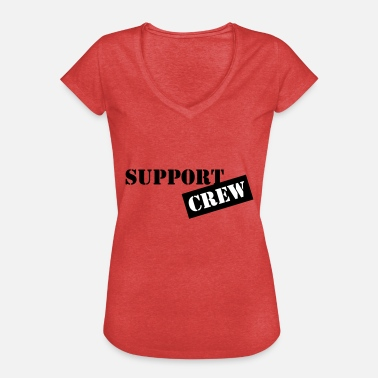Support Crew support crew - Women's Vintage T-Shirt