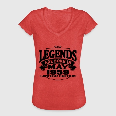 Born In 1959 Legends are born in may 1959 - Women's Vintage T-Shirt