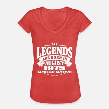 Born 1975 Legends are born in august 1975 - Women's Vintage T-Shirt
