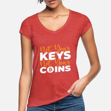 Privateer Cryptocurrency Saying - Not Your Keys Not Your Coi - Women's Vintage T-Shirt