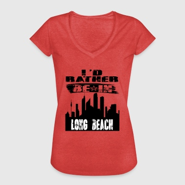 Long Beach Gave Id snarere være i Long Beach - Dame vintage T-shirt