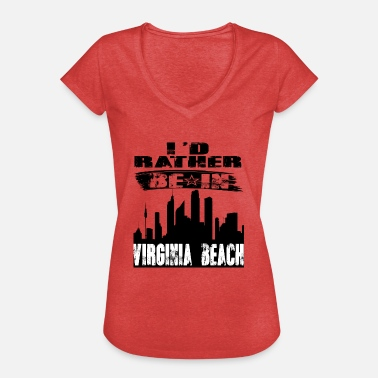 Virginia Beach Gift Id rather be in Virginia Beach - Women's Vintage T-Shirt