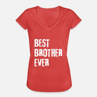Best Bro Bester Bruder | Best Bro Ever - Frauen Vintage T-Shirt