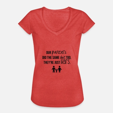 Parents nos parents - T-shirt vintage Femme