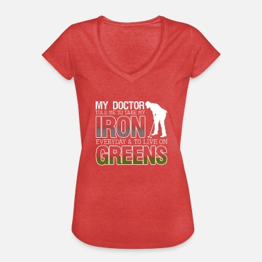 Live Love Swing Take My Iron And Live On Greens Golf Lover - Frauen Vintage T-Shirt
