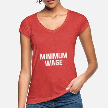 Minimum Minimum balance - Women's Vintage T-Shirt
