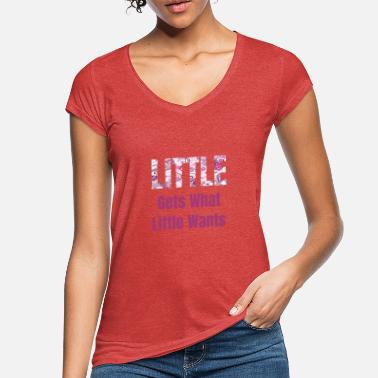 Little Gets What Little Wants Sorority, College, - Vintage T-shirt dame