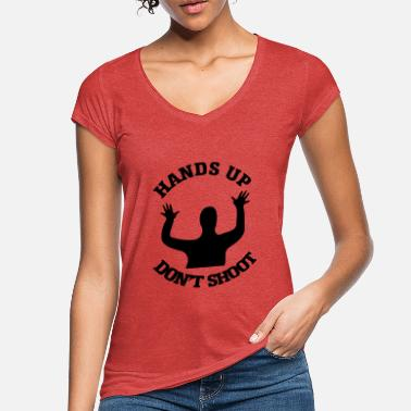 Shoot Em Up Hands up Don´t Shoot - Frauen Vintage T-Shirt