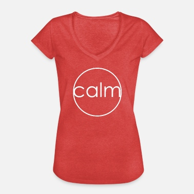 Ruhe Gelassenheit Symbole Calm Ruhe Motivation Gelassenheit Symbol - Frauen Vintage T-Shirt