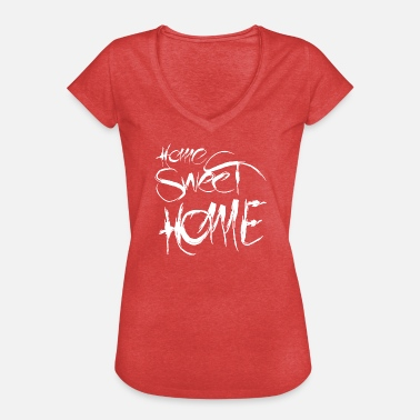 Home Sweet Home home sweet home - Frauen Vintage T-Shirt