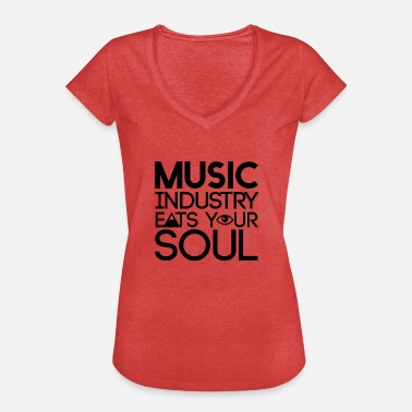 Zeichen Schmutzig Music Industry eats your soul - Illuminati - Frauen Vintage T-Shirt