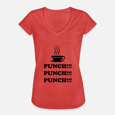 Punch Punch !!! Punch !!! Punch !!! - Dame vintage T-shirt