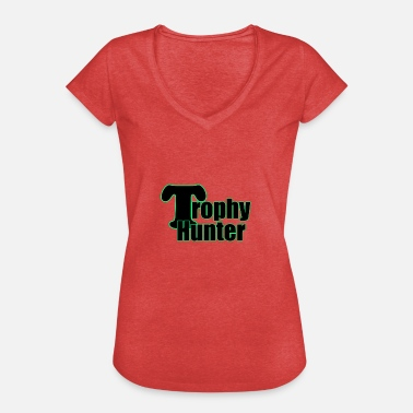 Trophy Trophy Hunter Trophy Hunter Trophy Nerd - Dame vintage T-shirt