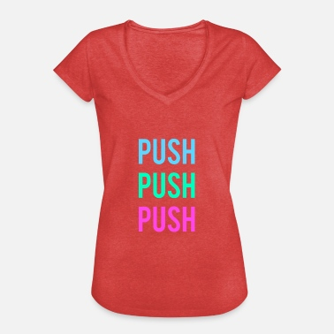 Push push - Women's Vintage T-Shirt