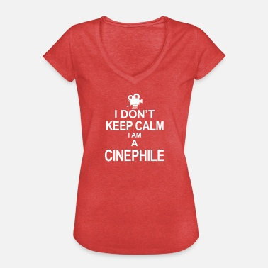 Cinephile Keep calm cinephile - Women's Vintage T-Shirt